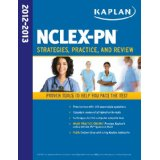 Kaplan NCLEX-PN 2012-2013 Strategies, Practice, and Review