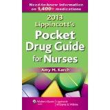 2013 Lippincott's Pocket Drug Guide for Nurses