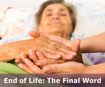 End of Life: The Final Word