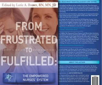 From Frustrated To Fulfilled: The Empowered Nurses' System