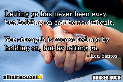 Letting go has never been easy... - Hospice / Palliative ...